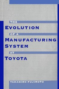 Evolution of Manufacturing Systems at Toyota free download