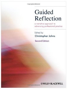 Guided Reflection: A narrative approach to advancing professional practice free download