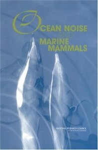 Ocean Noise and Marine Mammals free download
