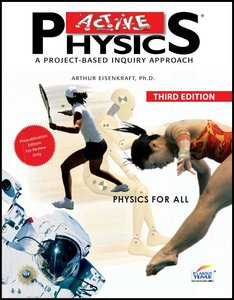 Active Physics: A Project-Based Inquiry Approach, Physics for All (3rd Edition) free download