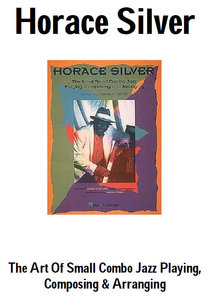 Horace Silver - The Art of Small Jazz Combo Playing free download
