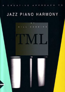 Bill Dobbins - A Creative Approach To Jazz Piano Harmony free download