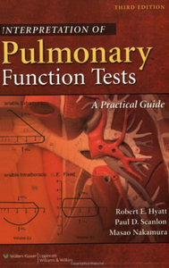 Robert E Hyatt, Paul D Scanlon, Masao Nakamura - Interpretation of Pulmonary Function Tests: A Practical Guide free download