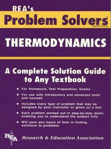 Thermodynamics Problem Solver (Problem Solvers) free download
