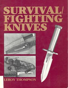 Survival Fighting Knives by Leroy Thompson free download
