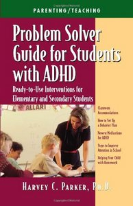 Problem Solver Guide for Students with ADHD: Ready-to-Use Interventions for Elementary and Secondary Students free download