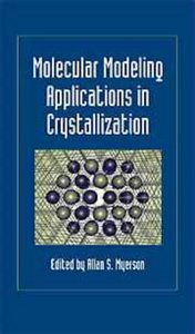Molecular Modeling Applications in Crystallization free download