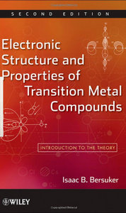 Electronic Structure and Properties of Transition Metal Compounds: Introduction to the Theory free download