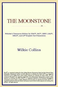 The Moonstone (Webster's Thesaurus Edition) free download