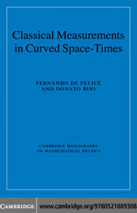 Classical Measurements in Curved Space-Times (Cambridge Monographs on Mathematical Physics) free download