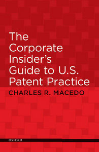 The Corporate Insider's Guide to U.S. Patent Practice free download