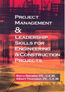 Project ManagementLeadership Skills for Engineering Construction Projects free download