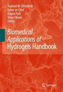 Biomedical Applications of Hydrogels Handbook free download