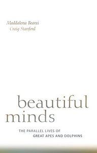 Beautiful Minds: The Parallel Lives of Great Apes and Dolphins free download