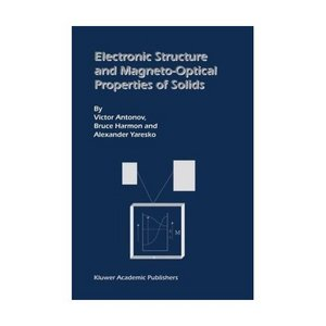 Electronic Structure and Magneto-Optical Properties of Solids free download