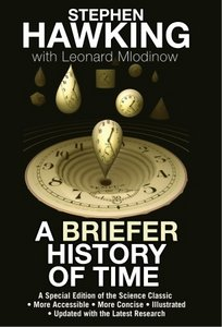 Stephen Hawking and Leonard Mlodinow - A Briefer History of Time free download