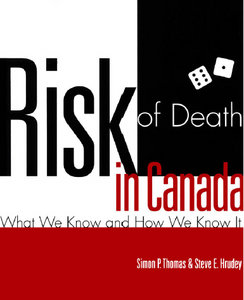 Simon P. Thomas, Steve Hrudey - Risk of Death in Canada: What We Know and How We Know It free download