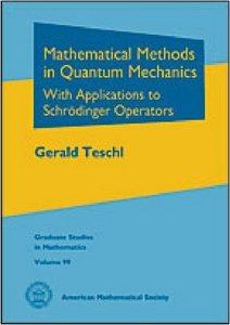 Mathematical Methods in Quantum Mechanics (Graduate Studies in Mathematics) free download