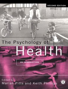 The Psychology of Health: An Introduction free download