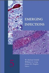W. Michael Scheld, William A. Craig, James M. Hughes - Emerging Infections, Volume 5 free download
