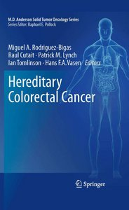 Miguel A. Rodriguez-Bigas, Raul Cutait, Patrick M. Lynch, Ian Tomlinson, Hans F.A. Vasen - Hereditary Colorectal Cancer free download