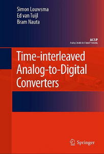 Time-interleaved Analog-to-Digital Converters (Analog Circuits and Signal Processing) free download