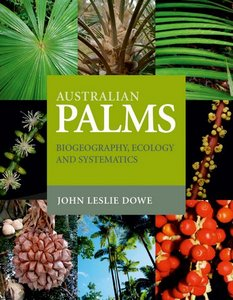Australian Palms: Biogeography, Ecology and Systematics free download