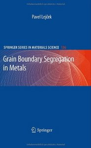 Grain Boundary Segregation in Metals free download