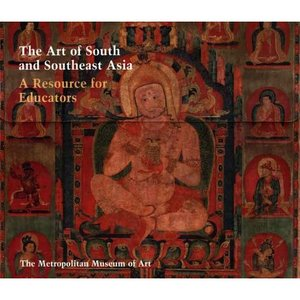 The Art of South and Southeast Asia: A Resource for Educators (Metropolitan Museum of Art Series) free download