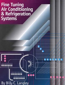 Fine Tuning Air Conditioning and Refrigeration Systems free download