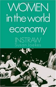 Women in the World Economy: An INSTRAW StudyEconomy free download