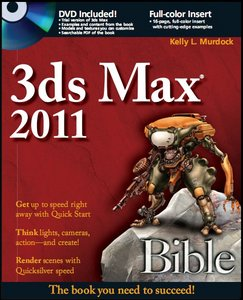 3ds Max 2011 Bible (Book Extras from DVD-Rom) free download