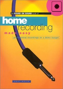 Home Recording Made Easy: Professional Recordings on a Demo Budget free download