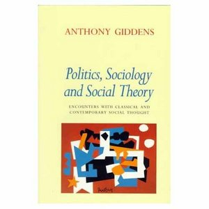 Politics, Sociology, and Social Theory: Encounters with Classical and Contemporary Social Thought free download