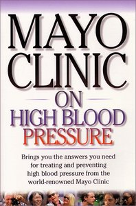 Mayo Clinic on High Blood Pressure free download