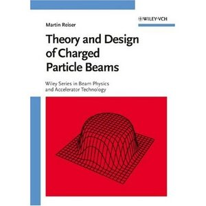 Theory and Design of Charged Particle Beams free download
