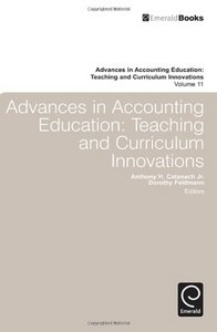 Advances in Accounting Education: Teaching and Curriculum Innovations free download