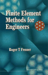 Finite Element Methods for Engineers free download
