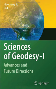 Sciences of Geodesy - I: Advances and Future Directions free download