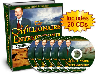 Ted Nicholas ?The Millionaire Entrepreneur Home Study Course free download