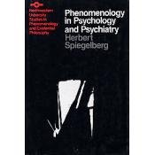 Herbert Spiegelberg - Phenomenology in Psychology and Psychiatry free download