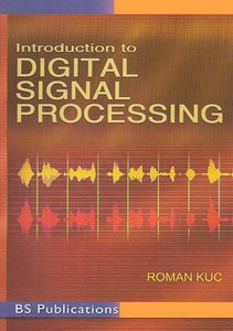 Introduction To Digital Signal Processing free download