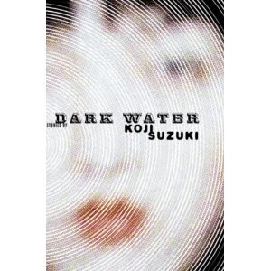 Dark Water - Koji Suzuki free download