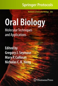 Oral Biology: Molecular Techniques and Applications free download