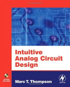 Intuitive Analog Circuit Design free download