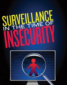 Surveillance in the Time of Insecurity free download