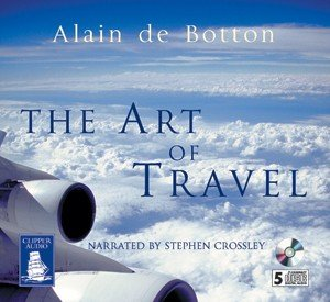 Alain de Botton - The Art of Travel free download