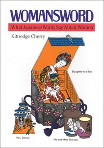 Womansword: What Japanese Words Say about Women free download