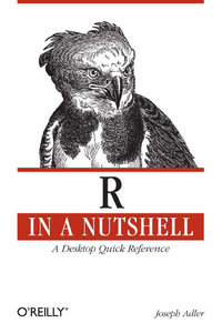 R in a Nutshell: A Desktop Quick Reference free download