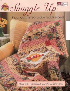 Snuggle Up: 8 Lap Quilts to Warm Your Home free download